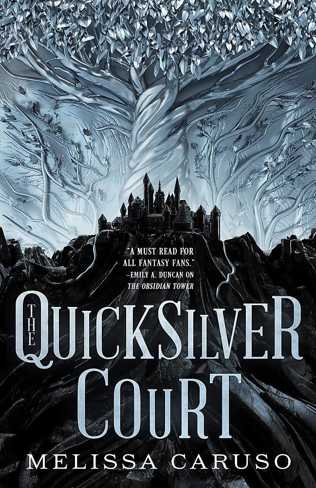 Book cover: The Quicksilver Court - Melissa Caruso